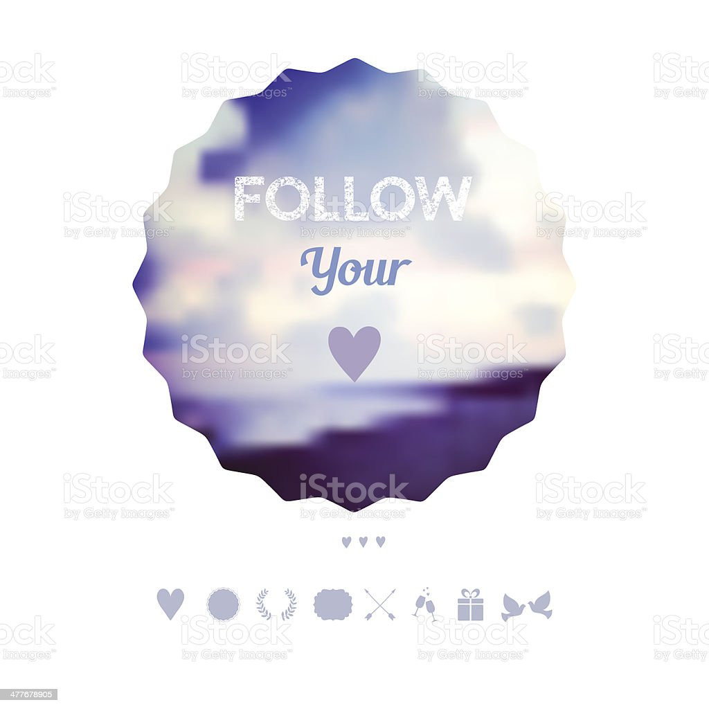 'follow your heart'  decoration, Greeting card, travel theme. Ho royalty-free stock vector art
