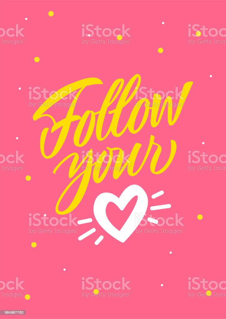 Follow Your Heart Sign On Pink Background Stock Vector Art More