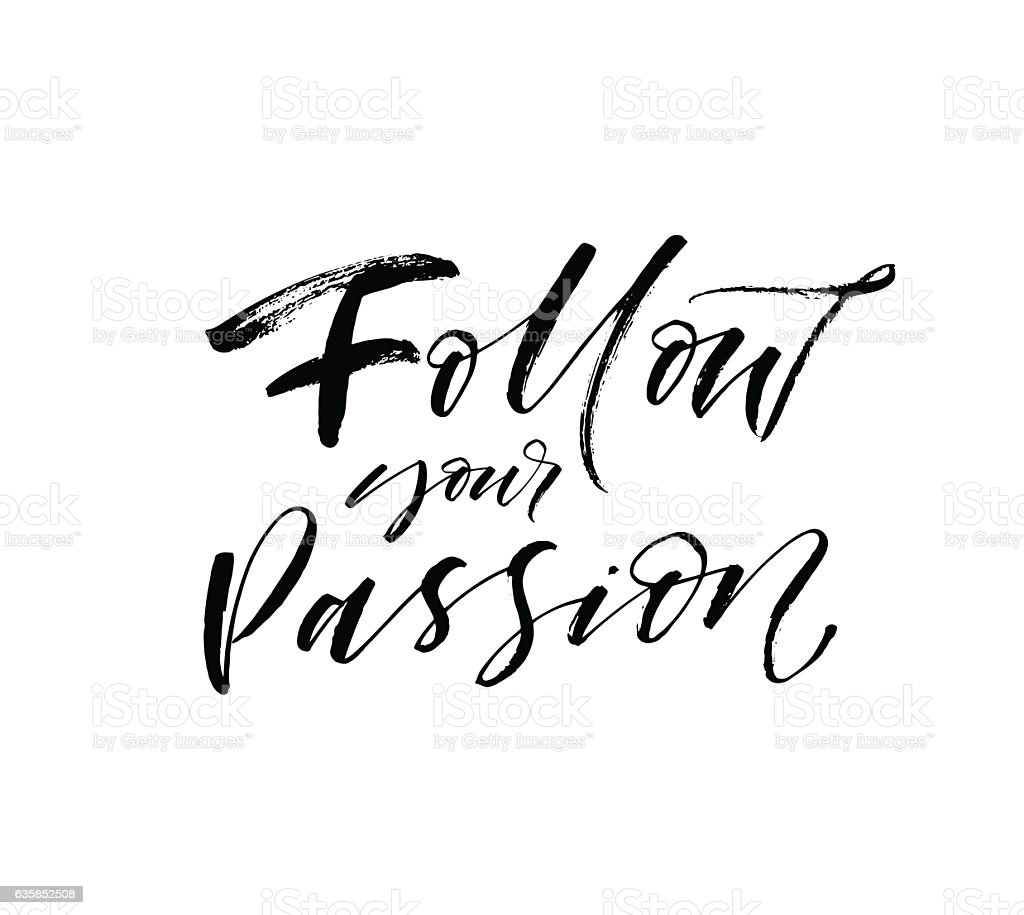 Follow your passion card. vector art illustration