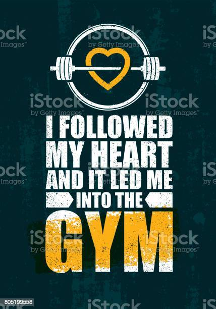 Followed my heart and it led me to the gym inspiring workout and gym vector id805199558?b=1&k=6&m=805199558&s=612x612&h=y3bzpzy2ieeqyhg oyy y6gam lc98tzv2b1wt46wn0=