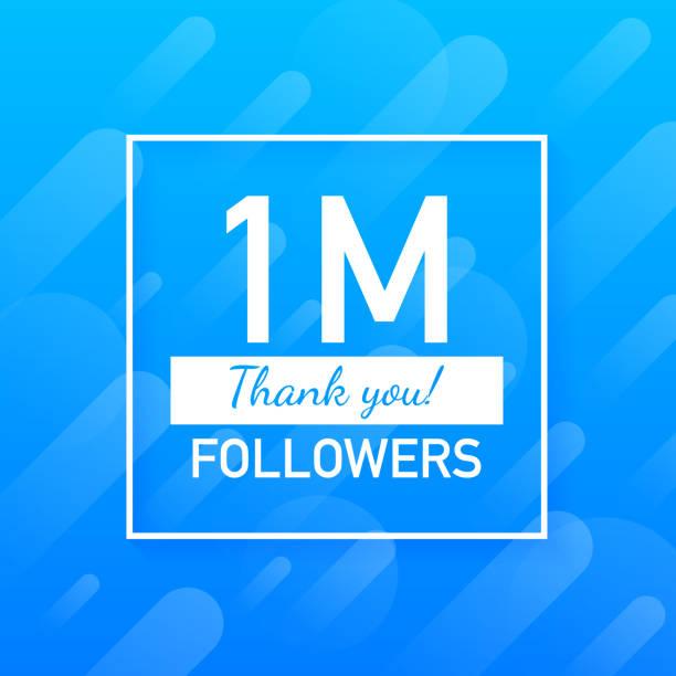 1M followers, Thank You, social sites post. Thank you followers congratulation card. Vector illustration. 1M followers, Thank You, social sites post. Thank you followers congratulation card. Vector stock illustration. millionnaire stock illustrations