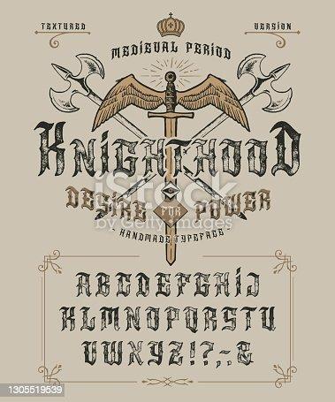 istock Font Knighthood. Craft retro vintage type design 1305519539