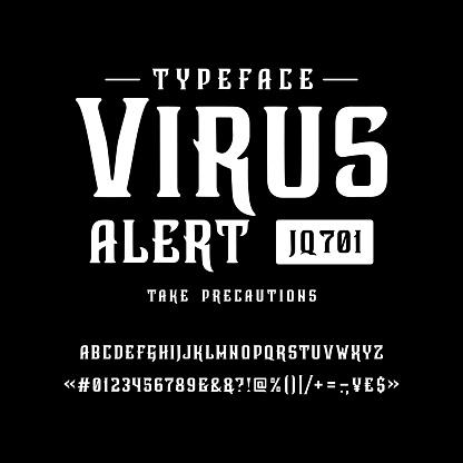 Font Virus alert. Vintage typeface design.