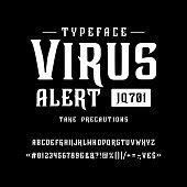 istock Font Virus alert. Vintage typeface design. 1220853477