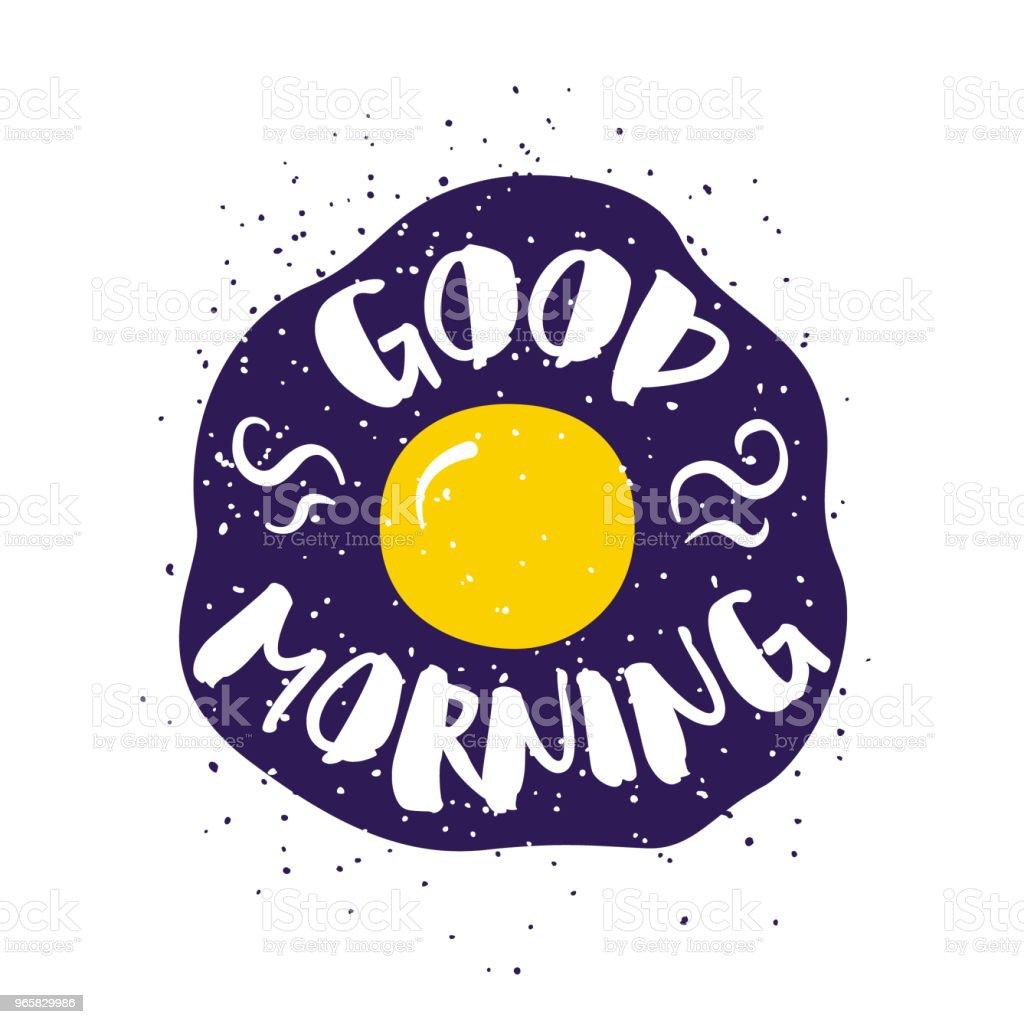 Voedsel kaart met gebakken ei en belettering tekst Good Morning op witte achtergrond. Vectorillustratie voor wenskaarten, decoratie, prenten en affiches. - Royalty-free Avondmaaltijd vectorkunst