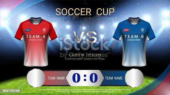 Football cup template for sport event, Soccer jersey mock-up and scoreboard match vs strategy broadcast graphic template, For your presentation of the match results ( EPS10 vector fully editable )