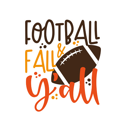 Football & Fall Y'all - funny phrase with american football ball.