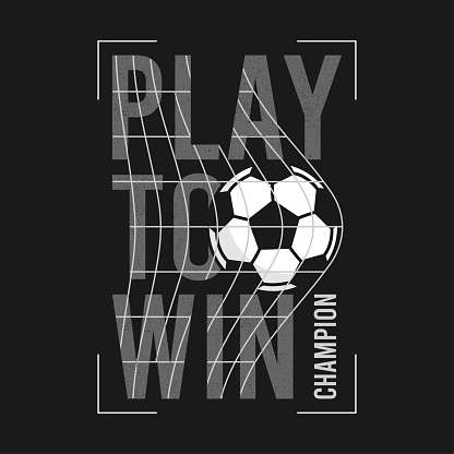 Football or soccer t-shirt design with slogan and ball in football goal net. Typography graphics for sports t-shirt. Sportswear print for apparel. Vector