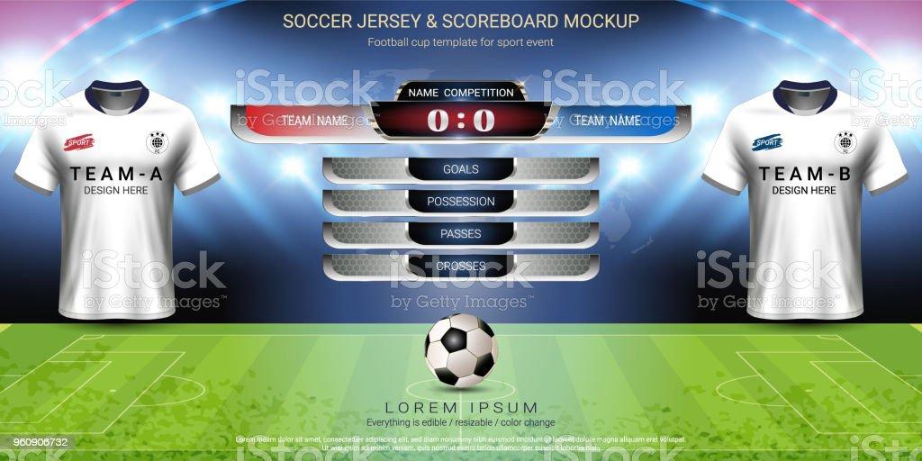 Football Tournament Sport Event Soccer Jersey Mock Up And Scoreboard Match Vs Strategy Broadcast