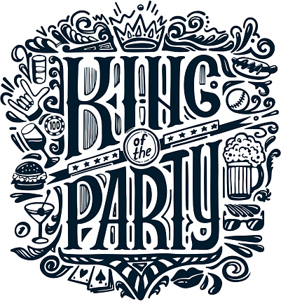 VECTOR PRINT for T-shirts. text KING of the PARTY and handwritten drawings. Lettering. Isolated on white background
