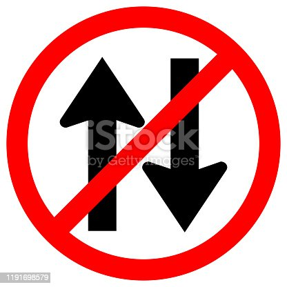 Forbid Two Way Traffic Road Sign, Vector Illustration, Isolate On White Background Label. EPS10