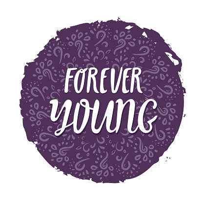 Forever young, motivational lettering quote. Modern ink calligraphy for typography greeting card, save the date card or t-shirt print.