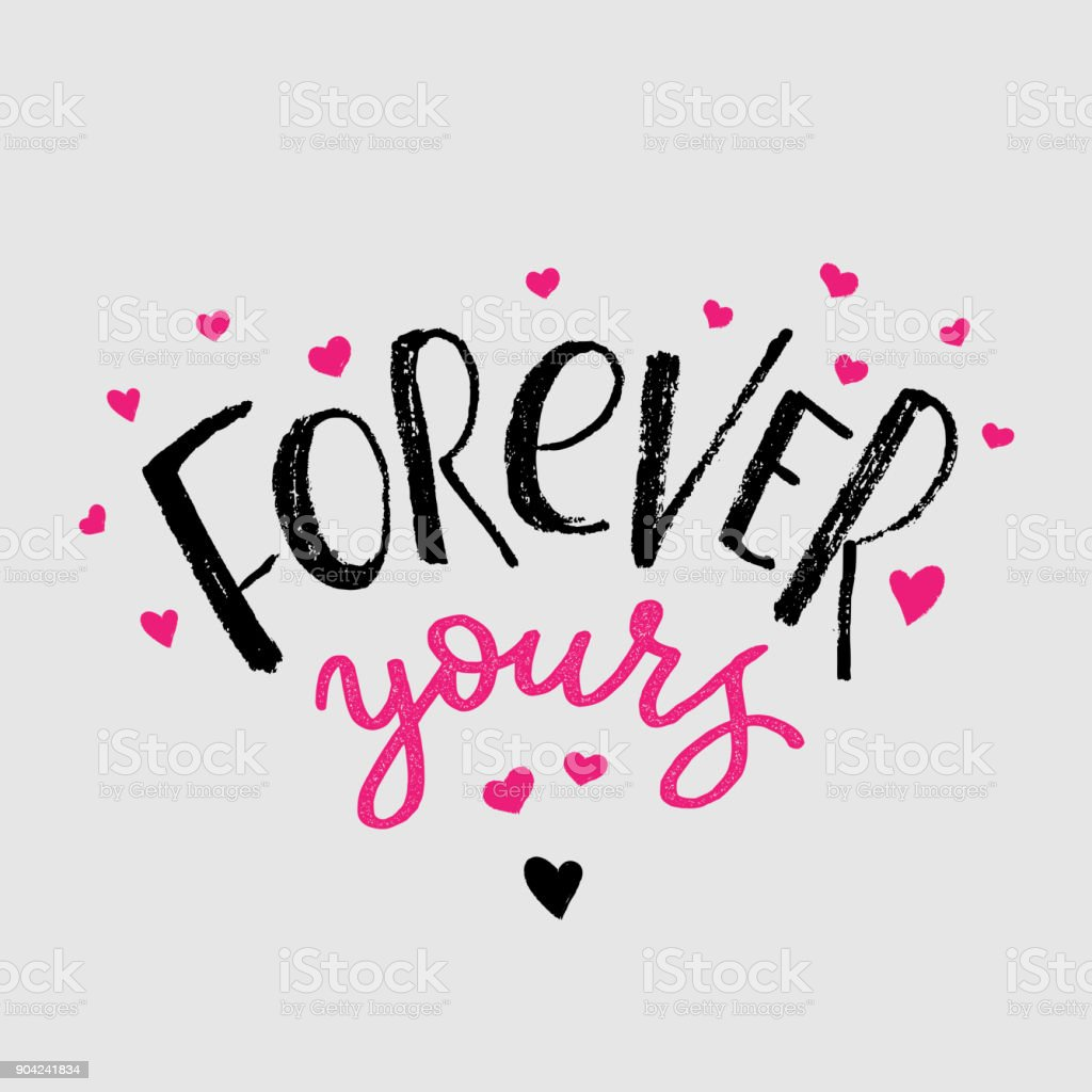 Forever yours cards for Valentines Day. Hand drawn brush lettering with hearts. Vector illustration text vector art illustration