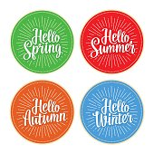 Four seasons stickers set. Hello Winter, Spring, Summer, Autumn lettering