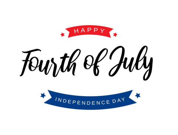 fourth of july lettering card. independence day. vector illustration. - july 4th stock illustrations
