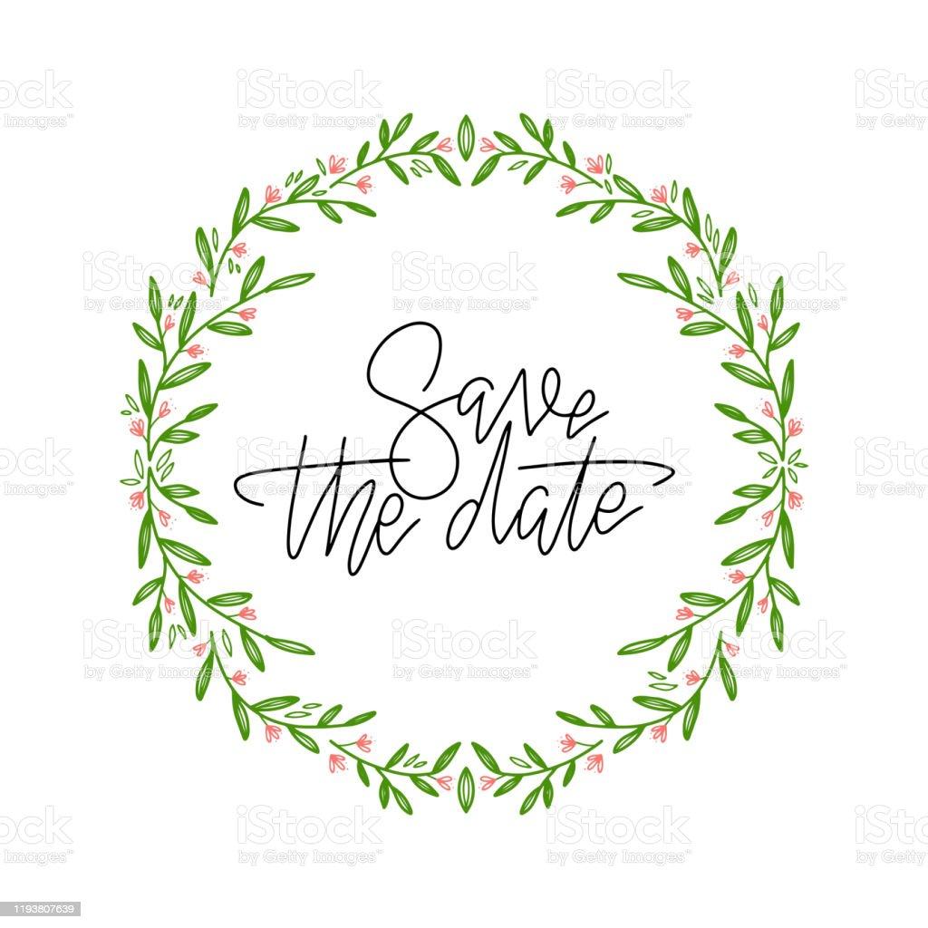 葉と枝を持つ花輪のフレーム手書きのテキストを持つ装飾デザイン日付を保存しますスケッチグリーンの花とハーブの花輪手描きベクトルスタイル自然イラスト イラストレーションのベクターアート素材や画像を多数ご用意 Istock