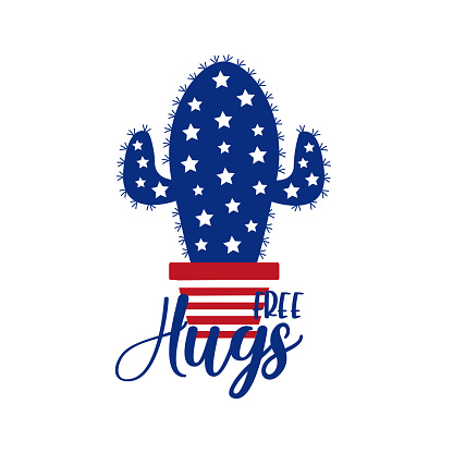 Free hugs - saying with catus american flag colors. Happy Independence Day, lettering design illustration