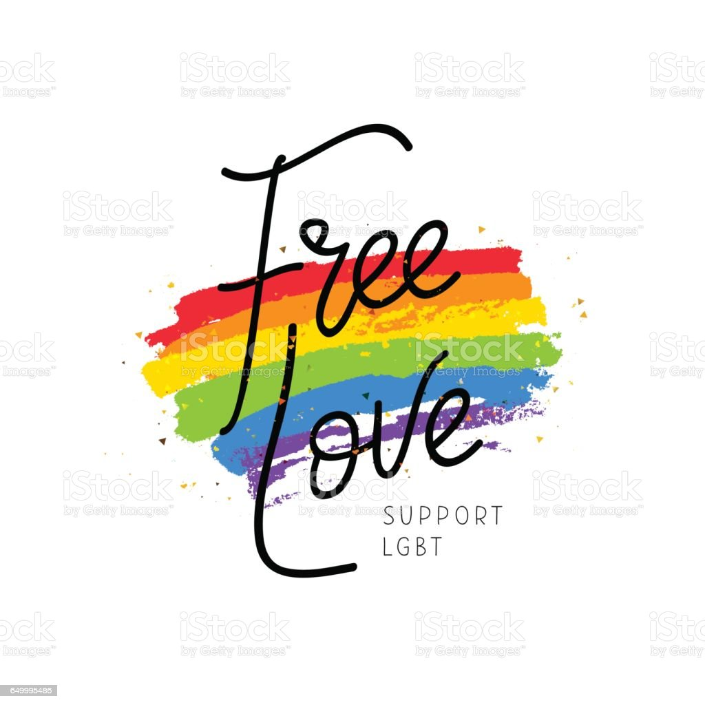 Free love. Support LGBT. Calligraphy vector art illustration