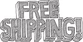 Hand-drawn vector drawing of a cartoony style text label: Free Shipping! Black-and-White sketch on a transparent background (.eps-file). Included files: EPS (v8) and Hi-Res JPG.