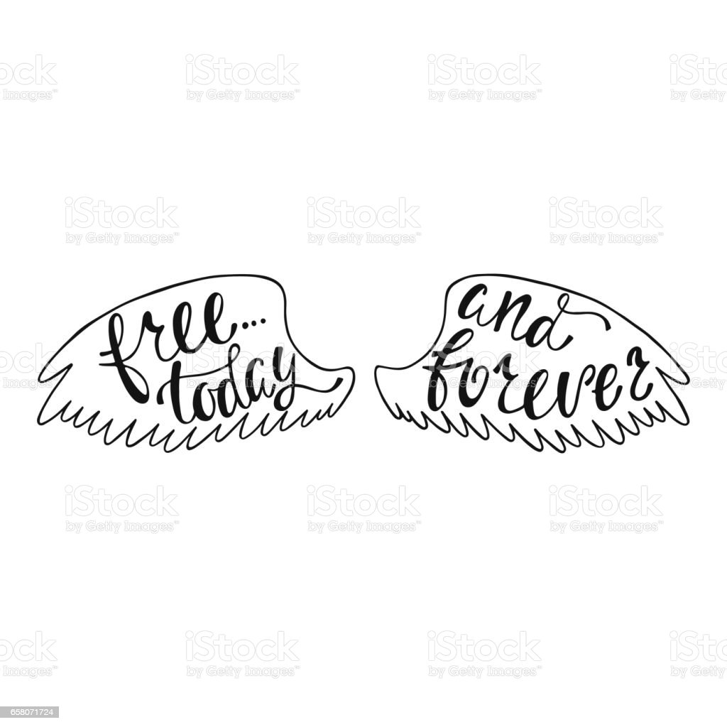Free today and forever. Inspirational quote about freedom. royalty-free free today and forever inspirational quote about freedom stock vector art & more images of angel