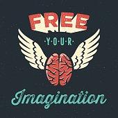 'Free your imagnation' creative tee shirt apparel print poster design, flying brain icon, dark background, vector illustration