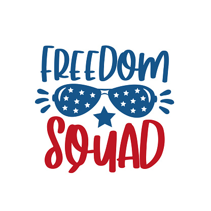 Freedom Squad text with sunglasses- Happy Independence Day July 4 lettering design illustration