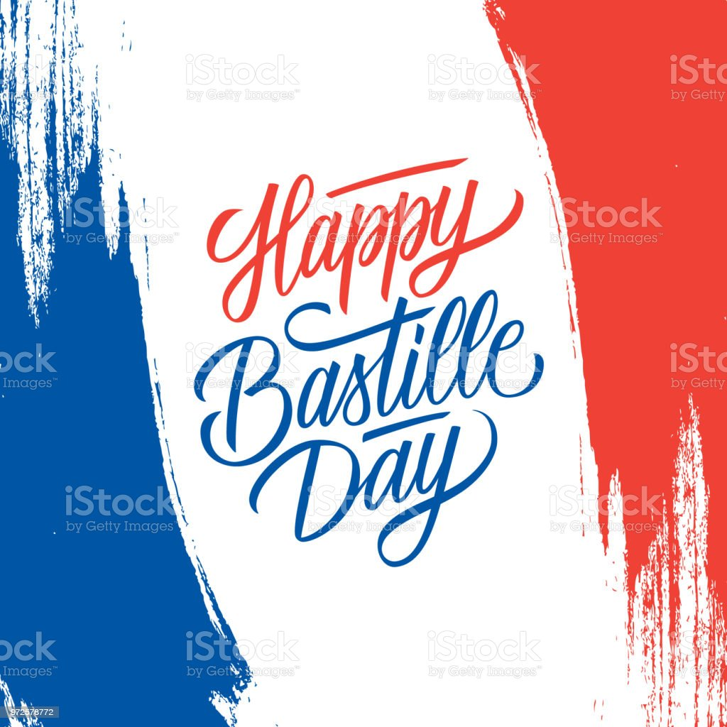 Carte de voeux de la journée nationale des Français avec fond de course de brosse dans les couleurs du drapeau national France et main lettrage texte Happy Bastille Day. - Illustration vectorielle