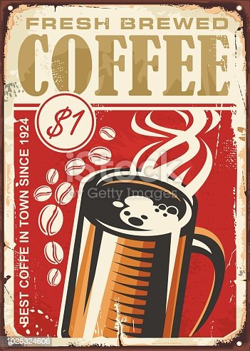 Fresh brewed coffee vintage sign design with coffee cup on old red background. Retro vector wall decoration template perfect for cafe bar or coffee shop.