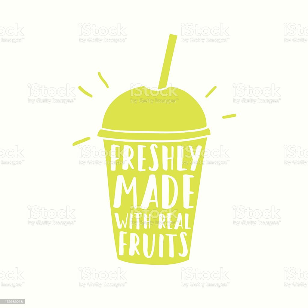 freshly made with real fruits juice or smoothie cup to