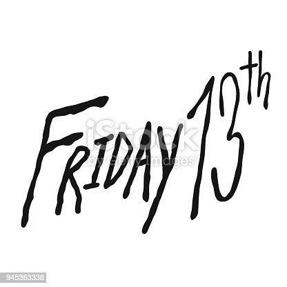 istock Friday 13th word handwriting vector illustration 945363338