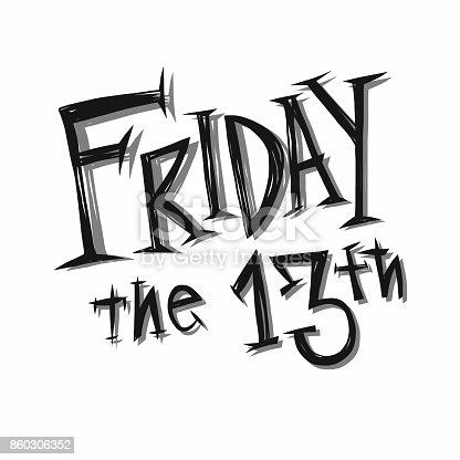 istock Friday the 13th handwriting word vector illustration 860306352