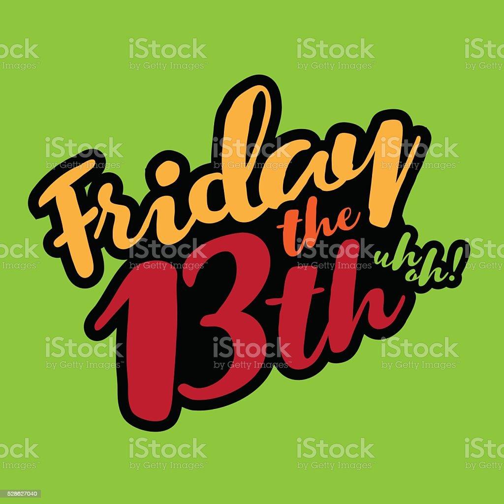 Friday the 13th type design. vector art illustration