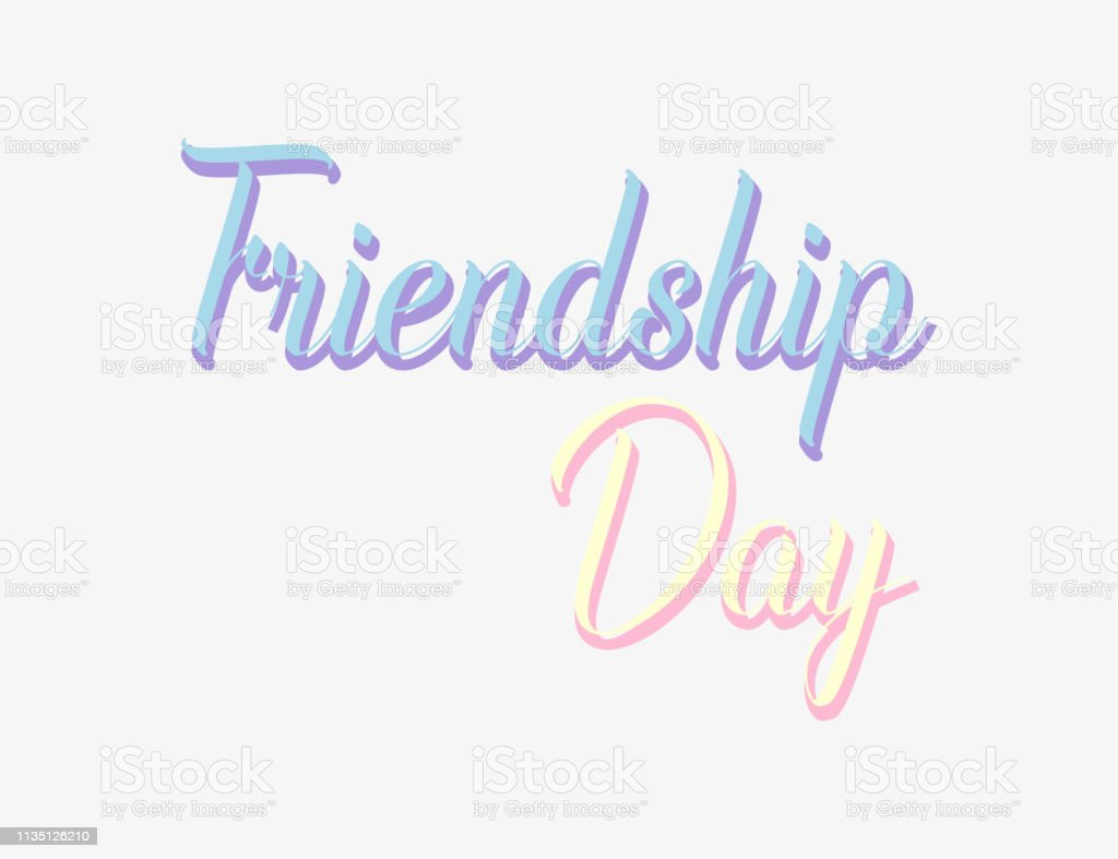 Friendship day. Lettering Friendship day. Greeting card for...