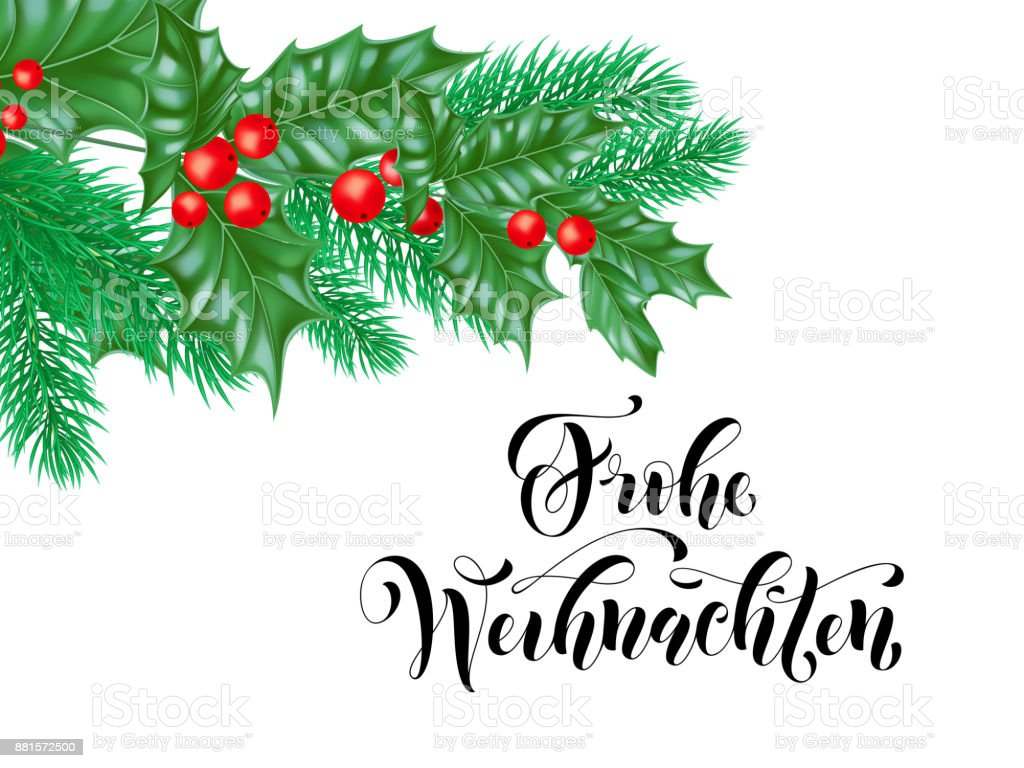 Christmas Branch Vector.Frohe Weihnachten German Merry Christmas Holiday Hand Drawn Calligraphy Text For Greeting Card Of Wreath Decoration And Christmas Branch Ornament