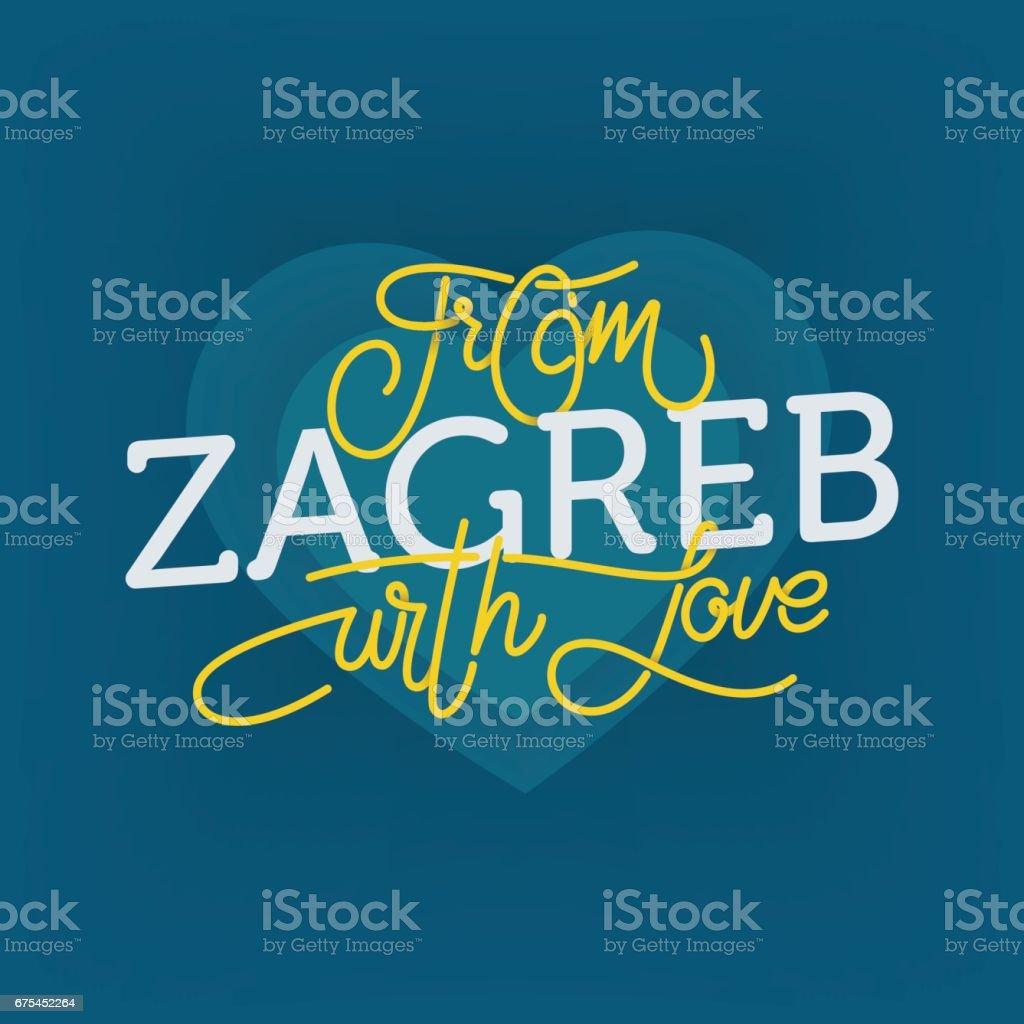 Sevgi ile Zagreb. Kent turizm geliştirmek için illüstrasyon yazı. royalty-free sevgi ile zagreb kent turizm geliştirmek için illüstrasyon yazı stok vektör sanatı & avrupa'nin daha fazla görseli
