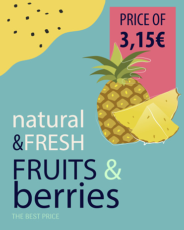 Fruits and berries banner with a drawn pinneaple. Colorful price tag for greengrocery.