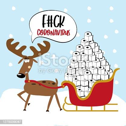 istock Fuck Coronavirus -Angry reindeer with toilet paper tower in sleigh. 1275039287