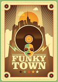 Funky town poster.