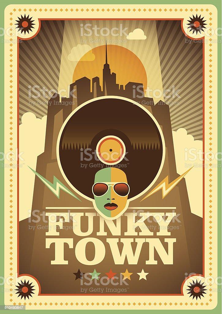 Funky town poster. vector art illustration