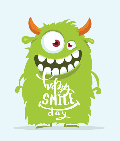 Funny cartoon monster. Happy smile day cute design.