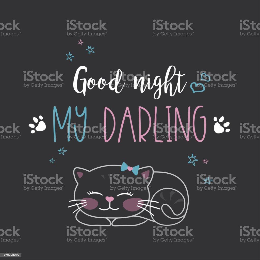 Ilustração De Gato Bonito Engraçado E Fraseboa Noite Meu Querido E