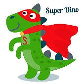Funny dinosaur in superhero costume. Super Dino. Cartoon superhero standing in flat style isolated on white background. Vector illustration.