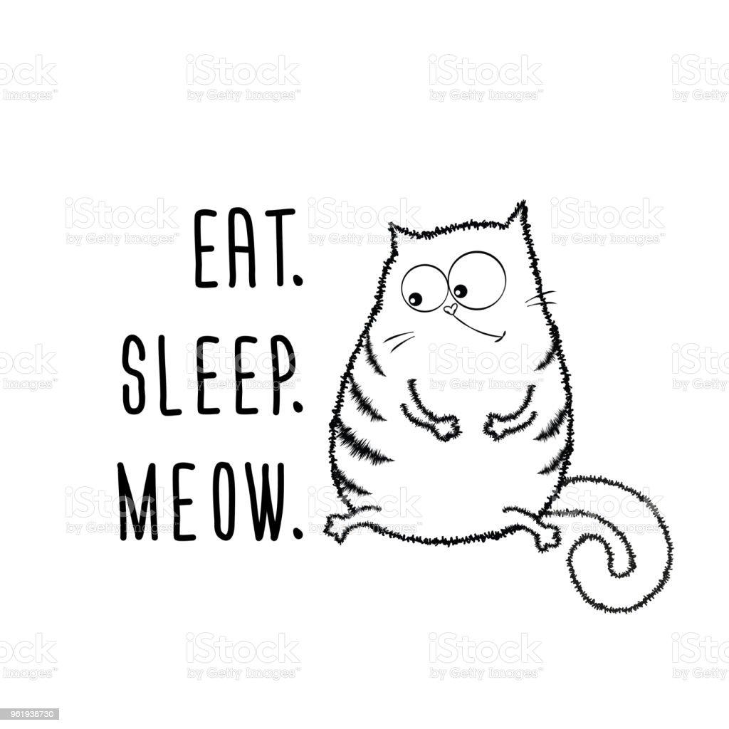 Vetores De Engraçado Gato Gordo E Frase Comem Dormir E Miau