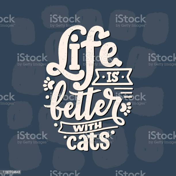 Funny lettering quote about cats for print in hand drawn style vector id1192704643?b=1&k=6&m=1192704643&s=612x612&h=awvz5m0rbexqixsxgavvn1t6vgineppdxlluw6rpwmw=