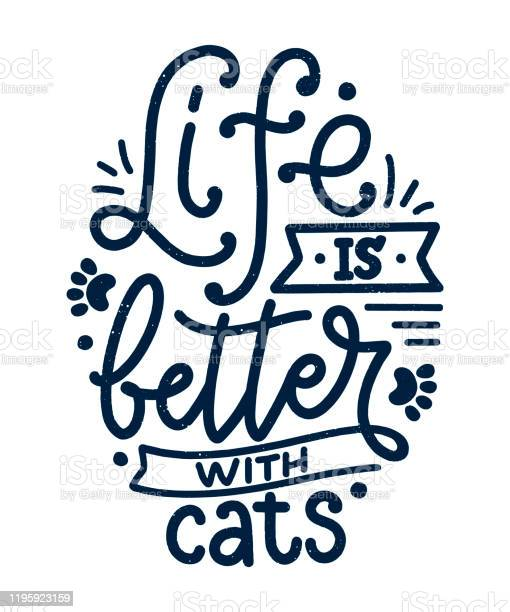 Funny lettering quote about cats for print in hand drawn style vector id1195923159?b=1&k=6&m=1195923159&s=612x612&h=ecj8073no0xhdkdoa ofcdnqsisg6jgnqhl z oxnyo=