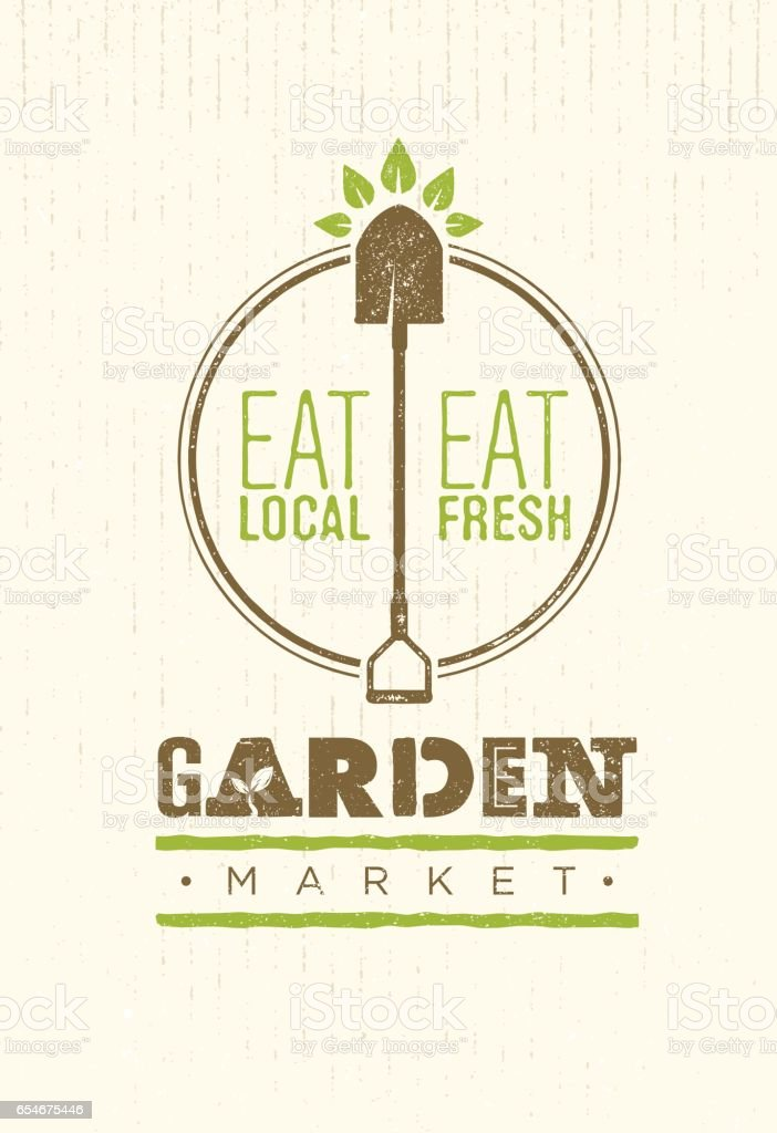 Garden Market Food Concept. Eco Local Food Creative Sign Vector Sign Design On Rough Background vector art illustration