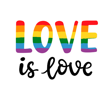 Gay hand written lettering poster. LGBT rights concept. Love is love.