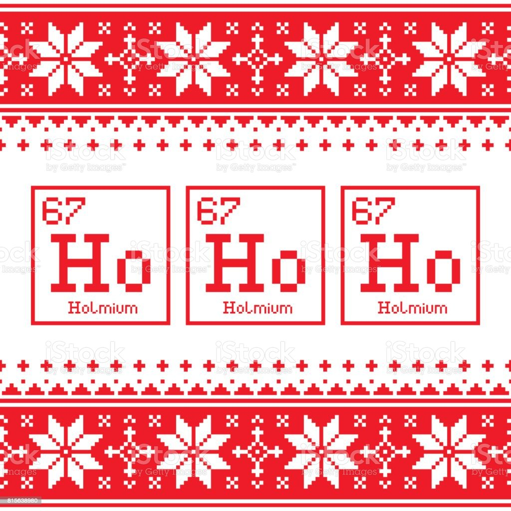 Geek Christmas seamless pattern, Ho Ho Ho chemistry periodic table background, ugly Xmas sweater or jumper style vector art illustration