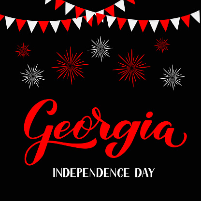 Georgia Independence day calligraphy hand lettering with flags and fireworks. Vector template for typography poster, greeting card, banner, flyer, sticker, t-shirt.