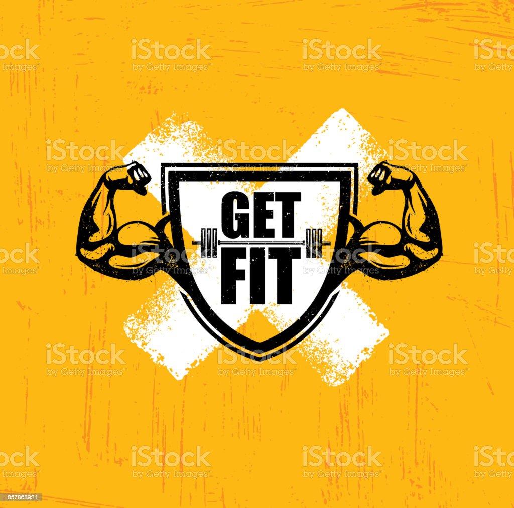 Get Fit. Workout and Fitness Gym Design Element Concept. Creative Custom Vector Sign On Grunge Background vector art illustration